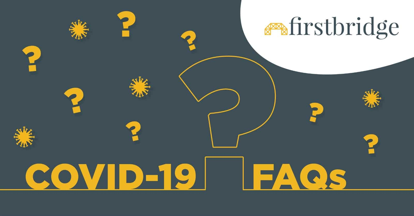 Firstbridge Covid-19 FAQ